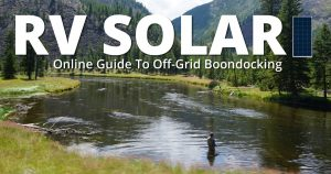 RV solar guide to off-grid boondocking