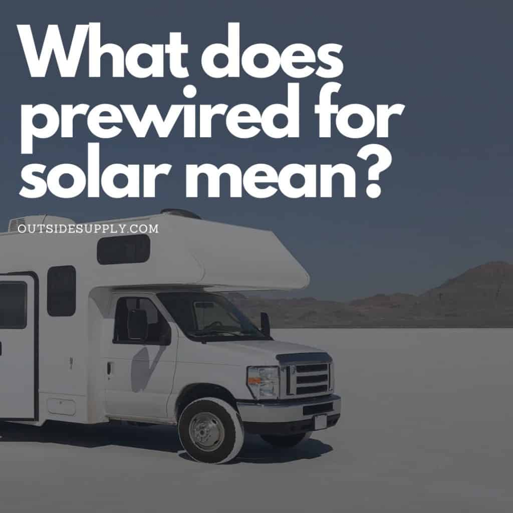 Common question about the meaning of prewired for solar.